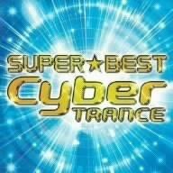 SUPER BEST CYBER TRANCE(2CD)