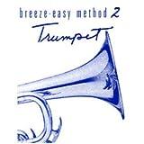 Breeze-easy Method 2 Trumpet (breeze-easy, trumpet -method 2)