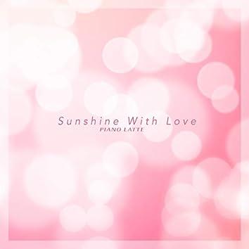 Sunshine With Love