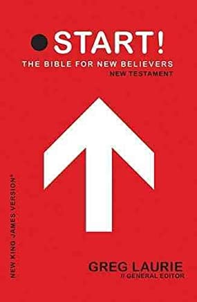 [(Start New Testament-NKJV : The Bible for New Believers)] [Edited by Greg Laurie] published on (October, 2010)