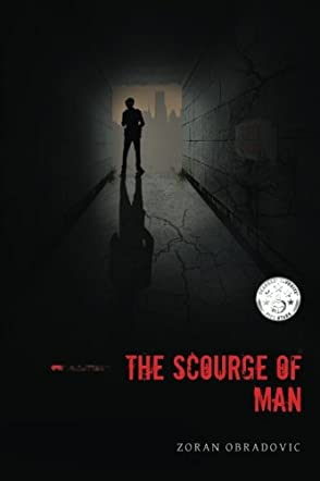 The Scourge of Man