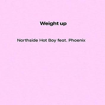 Weight Up (feat. Phoenix)