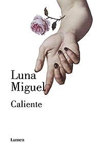 Caliente par Luna Migel