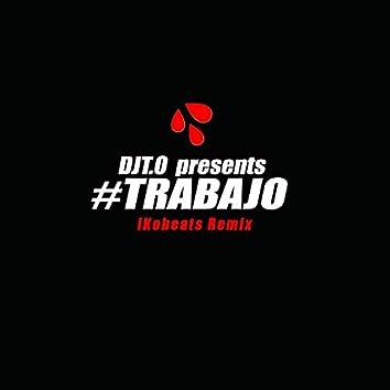 Trabajo (iKobeats Balkan Remix)