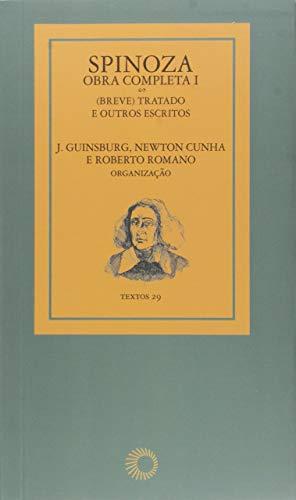 Spinoza - obra completa I: (breve) tratado e outros escritos: 29