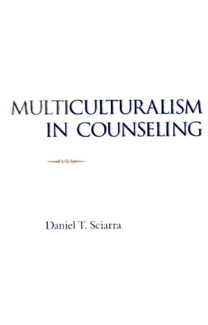Multiculturalism in Counseling (Methods/Practice with Diverse Populations)