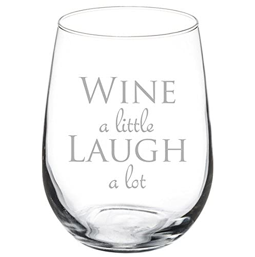 Wine A Little Laugh A Lot Copa de vino Cáliz de 11 onzas sin tallo