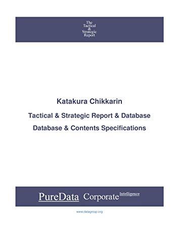 Katakura Chikkarin: Tactical & Strategic Database Specifications - Japan-Tokyo perspectives (Tactical & Strategic - Japan Book 31142) (English Edition)