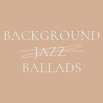 Background Jazz Ballads