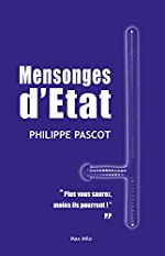 Mensonges d'Etat de Philippe Pascot