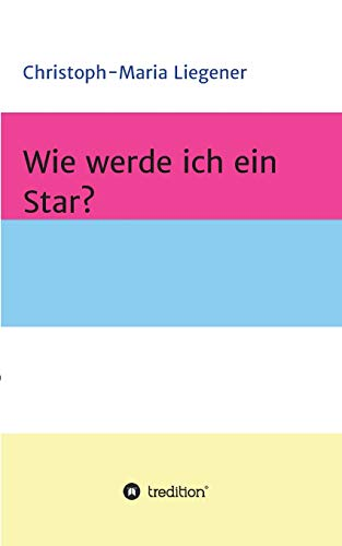 Wie werde ich ein Star?
