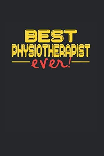 Best ever Physiotherapie: NOTIZBUCH für Pysiotherapeut A5 6x9 120 Seiten DOT GIRD! Geschenk für Pysiotherapeut
