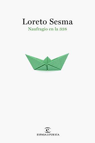 Naufragio en la 338 (ESPASAesPOESÍA)