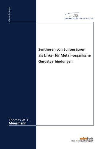 Synthesen von Sulfonsäuren als Linker für Metall-organische Gerüstverbindungen