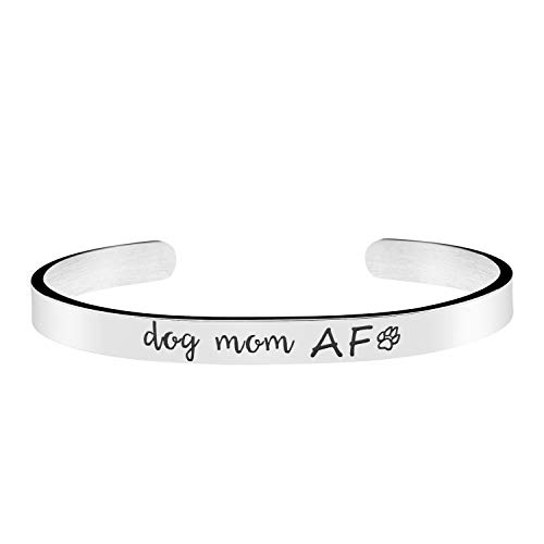 Dog Mom AF Bracelet Pet Animal Lover Jewelry Best Friend Gift Handmade Silver Stainless Steel Mantra Cuff Bangle