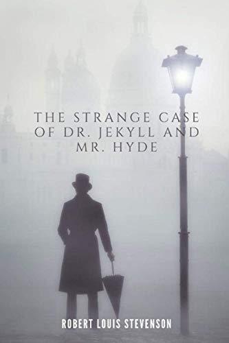 The Strange Case of Dr. Jekyll and Mr. Hyde: New Version - Robert Louis Stevenson