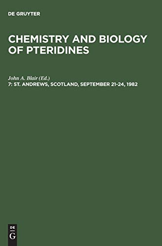 St. Andrews, Scotland, September 21–24, 1982 (Chemistry and Biology of Pteridines)