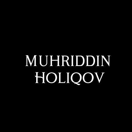 Muhriddin Holiqov