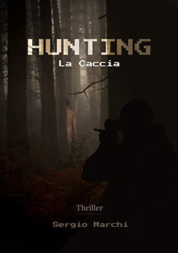 Hunting - La Caccia