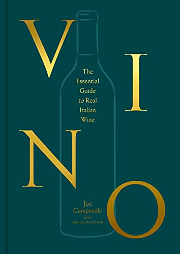 Vino: The Essential Guide to Real Italian Wine (English Edition)