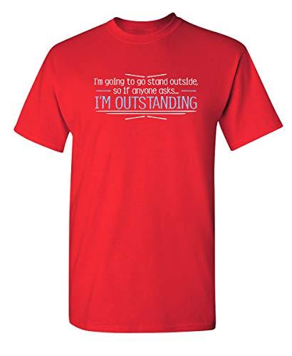 """Camiseta divertida con texto en inglés """"I'm Outstanding Graphic Novelty Sarcástica"""", XL"""