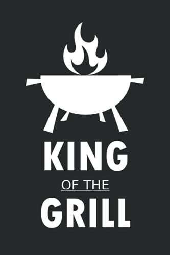 King of the grill: Notebook with 120...