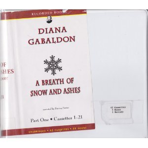 Audio Cassette Breath Of Snow And Ashes (Unabridged Audio Cassettes) Part  One (1) Cassettes 1-21 Book