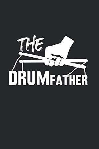 The Drum Father | Schlagzeug Musik Songtexte Inspirations Ideen Notizen: Musikbuch Notizbuch A5 120 Seiten liniert