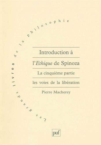 Introduction à L'éthique de Spinoza, tome 5