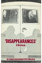 Disappearances: A Workbook