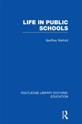 Life in Public Schools (RLE Edu L) (Routledge Library Editions: Education) (English Edition)