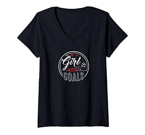 Womens Girl Soccer 'Be A Girl with Goals' Funny Football...