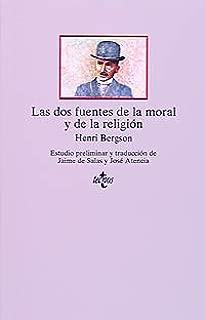Las dos fuentes de la moral y de la religion/ The two sources of morality and religion (Spanish Edition)