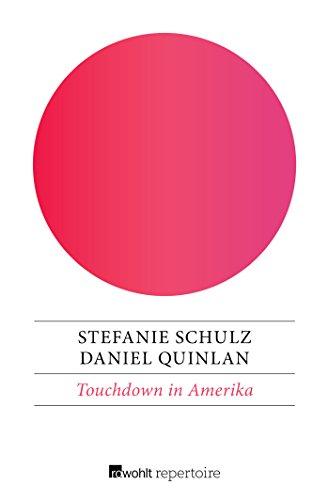 Touchdown in Amerika: Eine deutsch-englische Geschichte (Crazy Days, Band 3)