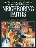 Neighboring Faiths A Christian Introduction to World Religions [HC,1998]
