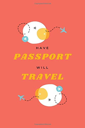 Have Passport Will Travel: Vacation Trip Planner and Packing Lists