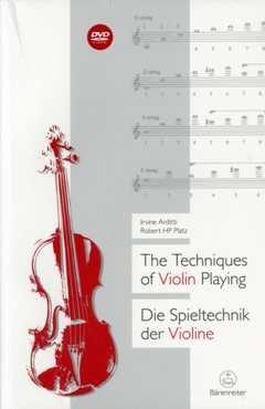 Die Spieltechnik der Violine - arrangiert für Buch - mit DVD [Noten / Sheetmusic] Komponist: Arditti Irvine