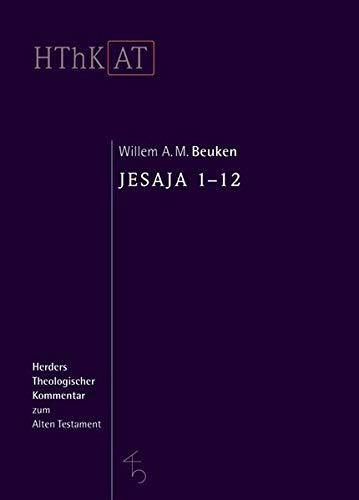 Herders theologischer Kommentar zum Alten Testament: Jesaja 1-12