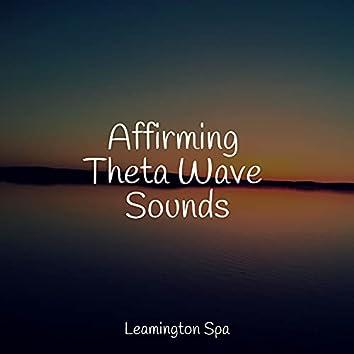 Affirming Theta Wave Sounds
