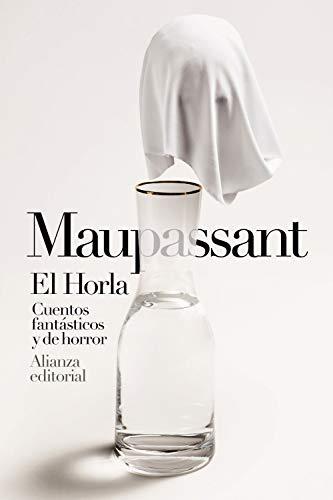 El Horla. Cuentos fantásticos y de horror (Libro bolsillo, Band 3804)