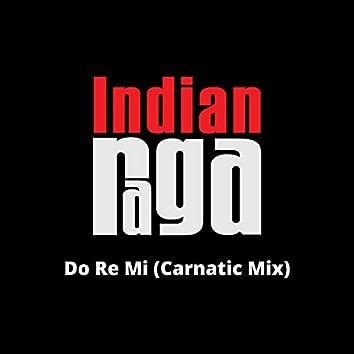 Do Re Mi (Carnatic Mix)