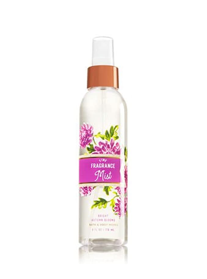 不満宣言詩人【Bath&Body Works/バス&ボディワークス】 ファインフレグランスミスト ブライトオータムブルーム Fine Fragrance Mist Bright Autumn Blooms 6oz (176ml) [並行輸入品]