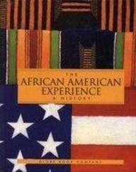 The African American Experience: A History