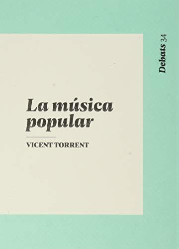 La música popular (Debats)