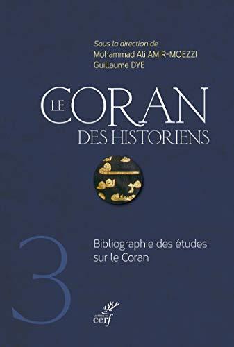 Le Coran des historiens - tome 3 Bibliographie