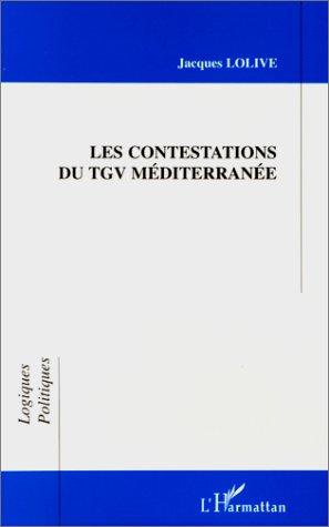 Contestations du tgv mediterranee