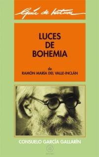 Guía de lectura: Luces de bohemia: 12 (Guías de lectura)
