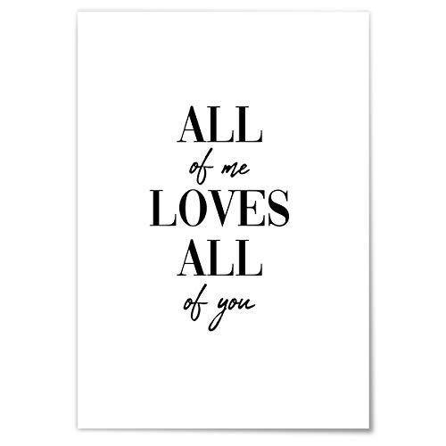 JUNIWORDS Poster mit/ohne Holzrahmen - Wähle ein Motiv - All of me loves all of you - Wähle eine Größe - 21 x 30 cm (S) ohne Rahmen