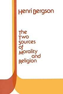 By Bergson - Two Sources of Morality and Religion: 1st (first) Edition