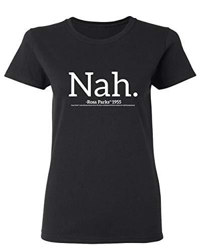 Rosa Parks TM Nah Graphic Novelty Sarcasm Funny T Shirt M Black
